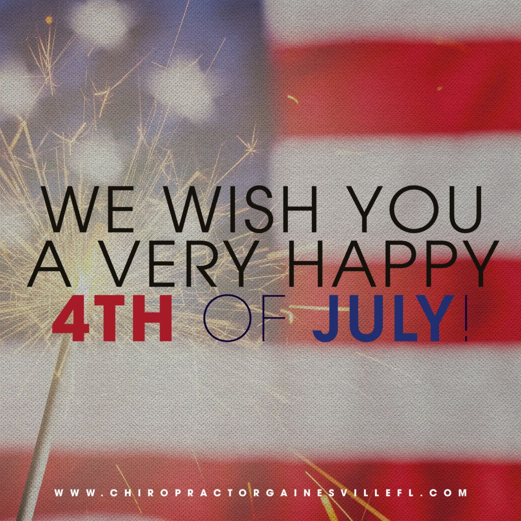Absolute Health Chiropractic Wishing Gainesville Residents a Safe and Happy 4th of July